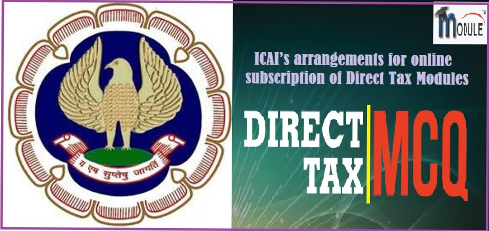 Image result for ICAI's arrangements for online subscription of Direct Tax Modules