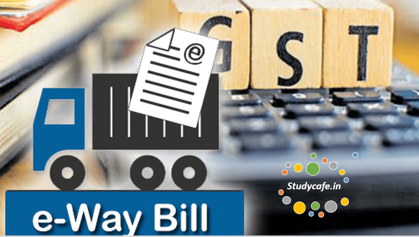E-way bill : Definition, Benefits, Requirements & Validity