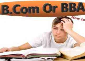 Get all details of BBA and B.com Which is best & bba or bcom which is easy Bba Or Bcom Which Is Better 2019 get info of Course Salary etc.