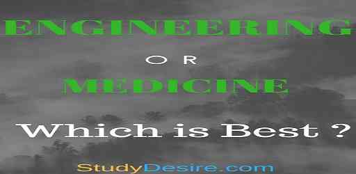 Which is the best profession Engineering or Medicine