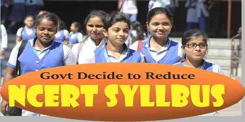 govt Decide to reduce NCERT syllabus