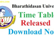 Get Bharathidasan University Time Table 2019 UG/PG Exam Date know about BDU Time Table April 2019-20, BDU Time Table 2019 in detaled