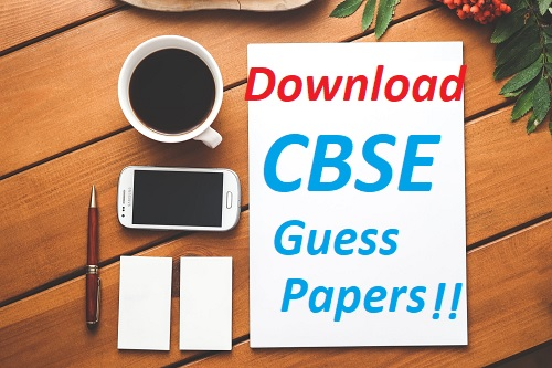 CBSE Guess Papers 2021 Download Class (9th, 10th, 11th, 12th) Subjects