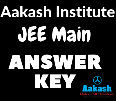Aakash Institute JEE Main Answer Key 2021 | Download JEE Solutions