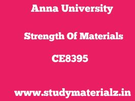 CE8395 Strength of Materials for Mechanical Engineers
