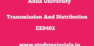 EE8402 Transmission and Distribution