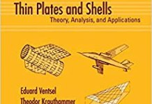 Thin Plates and Shells Theory Analysis and Applications