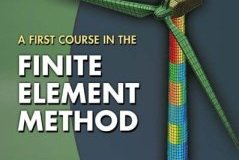 A First Course in the Finite Element Method By Daryl L. Logan
