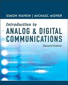An Introduction to Analog and Digital Communication By Simon Haykin, Michael Moher