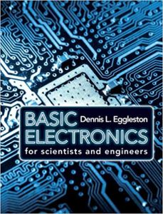 Basic Electronics for Scientists and Engineers By Dennis L. Eggleston
