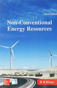 Non-Conventional Energy Resources By B H Khan