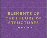 Elements of the Theory of Structures By Jacques Heyman