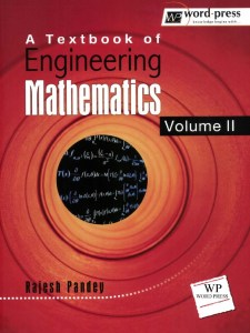 A Text Book of Engineering Mathematics (Volume – II) By Rajesh Pandey