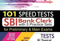 101 Speed Tests for SBI Clerk Preliminary & Mains Exam with 5 Practice Sets By Disha Experts