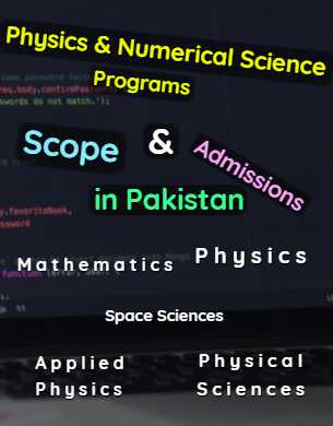All Physics & Numerical Science Programs Scope Admissions & Universities in Pakistan fi