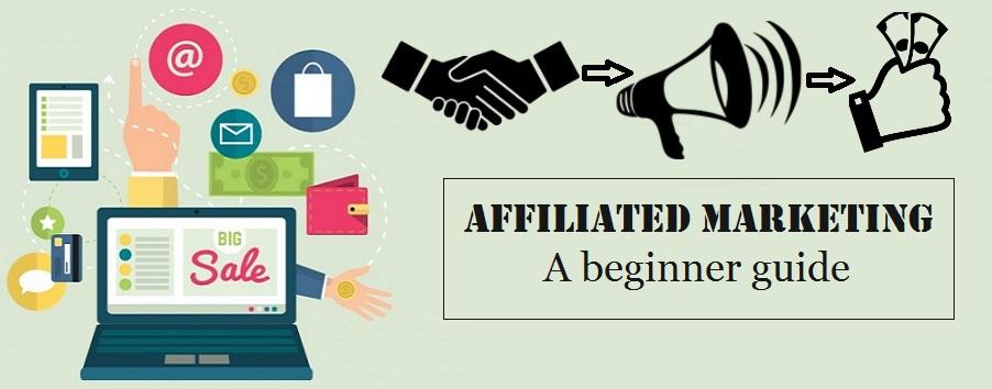 Affiliate marketing: A Beginners Guide for newbie