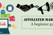 Affiliate marketing: A Beginners Guide for newbie