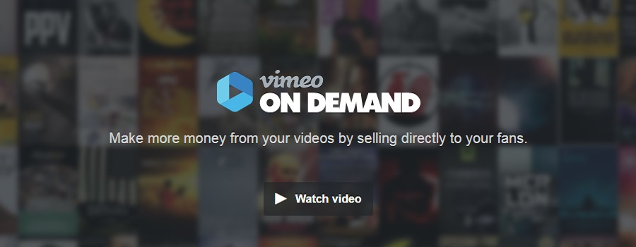 Video On Demand - How to make more money from video on Vimeo