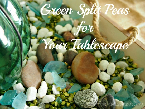 use green split peas as a tablescape idea