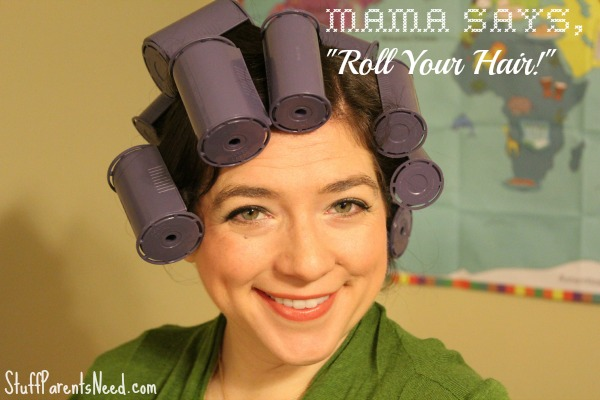 roll your hair!