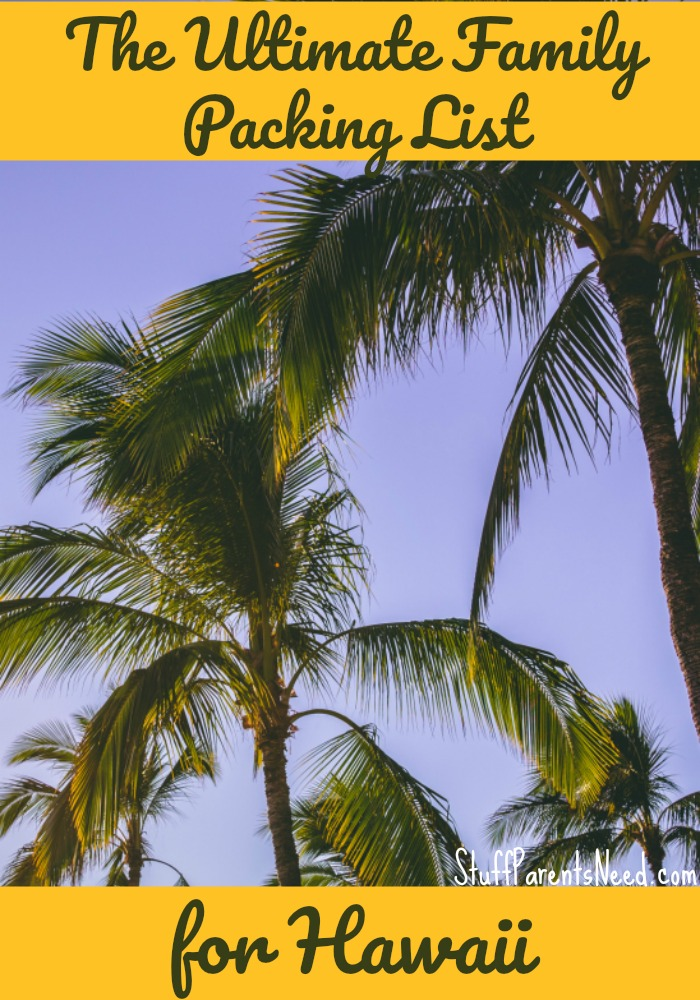 hawaii packing list for a family