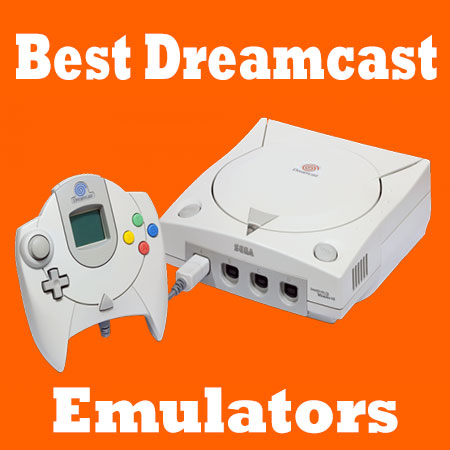 11+ Best Dreamcast Emulators For Playing Sega Games