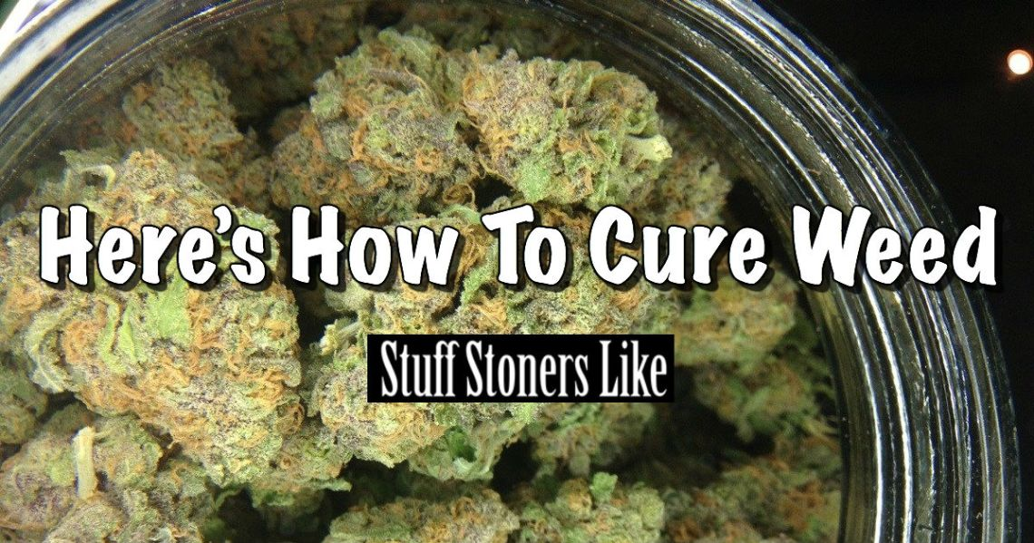 How to Cure Weed