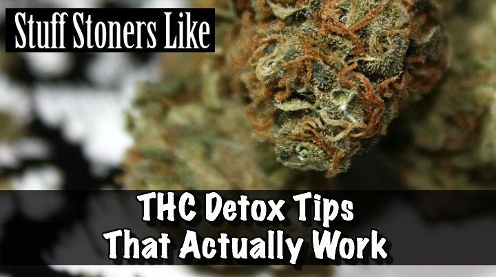 THC Detox Tips