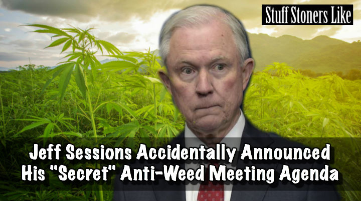 Jeff Sessions Anti Marijuana Meeting