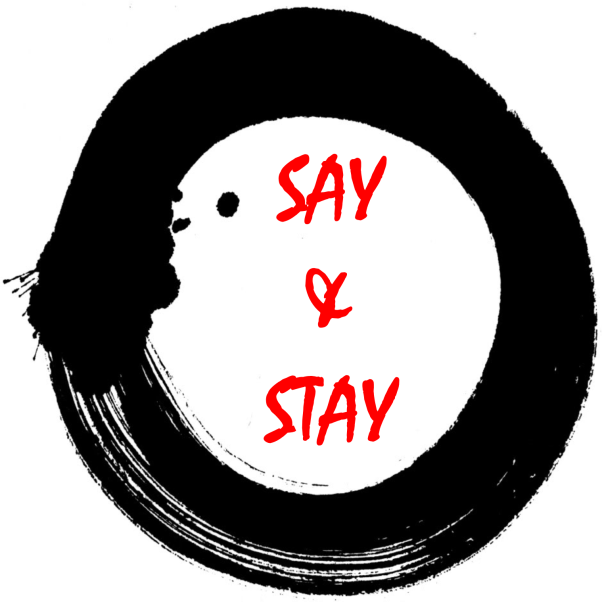 Say & Stay