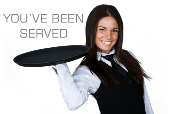 You've Been Served