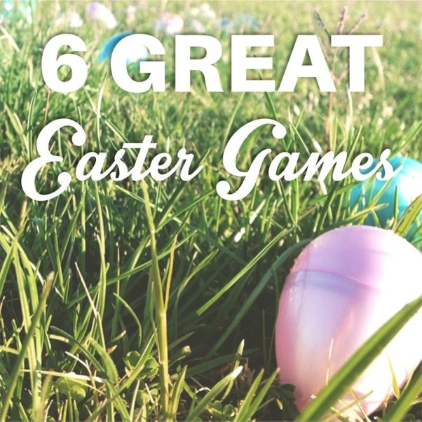 6 Great Easter Games