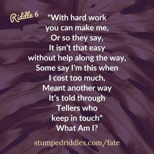 Riddle 6 on StumpedRiddles.com