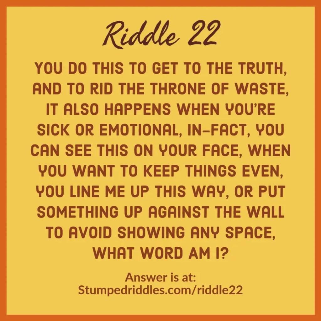 Riddle 22 on StumpedRiddles.com