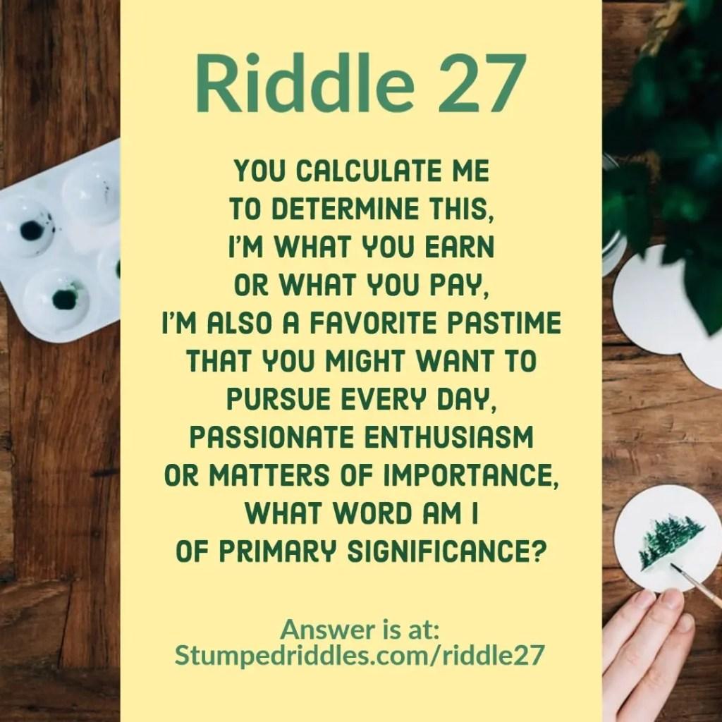 Riddle 27 on StumpedRiddles.com