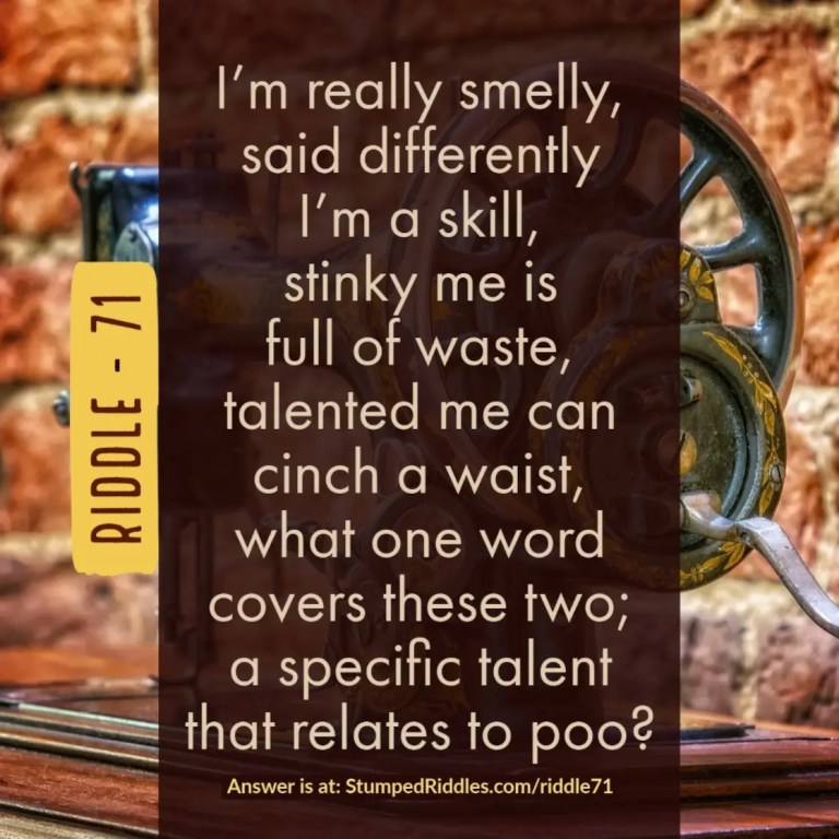 A Talented Riddle that's Smelly