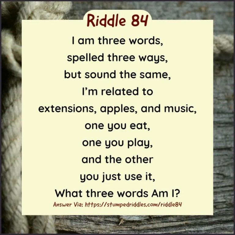 Riddle 84 on StumpedRiddles
