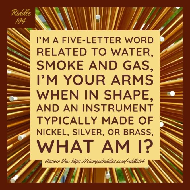 Riddle 104 on StumpedRiddles