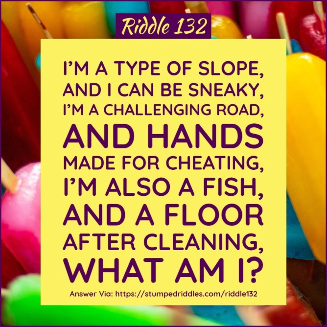 Riddle 132