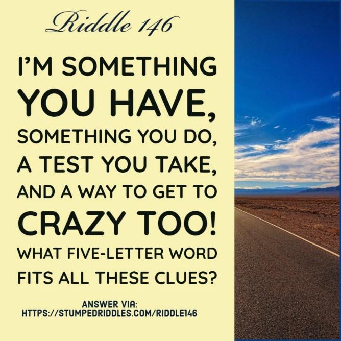 Riddle 146 on StumpedRiddles