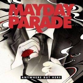 Album cover for Mayday Parade - Anywhere But Here