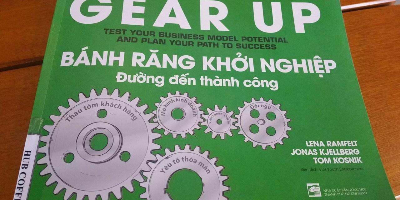 Cảm nhận sách Gear up – Bánh răng khởi nghiệp