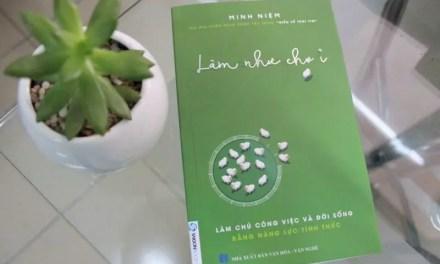 Cảm nhận sách Làm như chơi – Minh Niệm