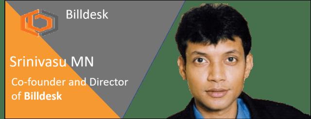 Billdesk and MN Srinivasu