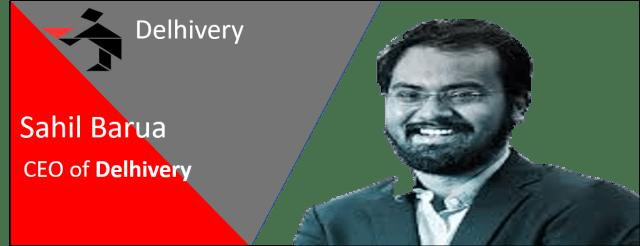 Delhivery and Sahil Barua