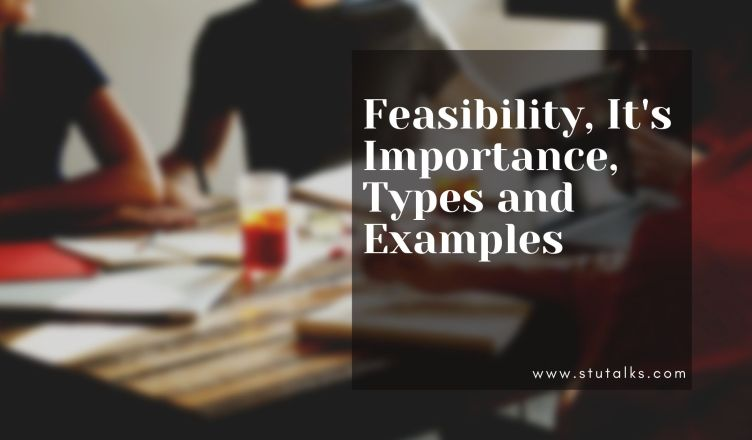 Feasibility, its Importance, Types and Examples