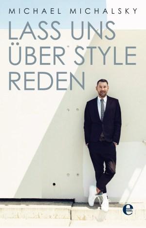 Buch Michael Michalsky Lass uns über Style reden