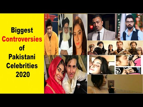 Biggest Controversies of Pakistani Famous Celebrities 2020