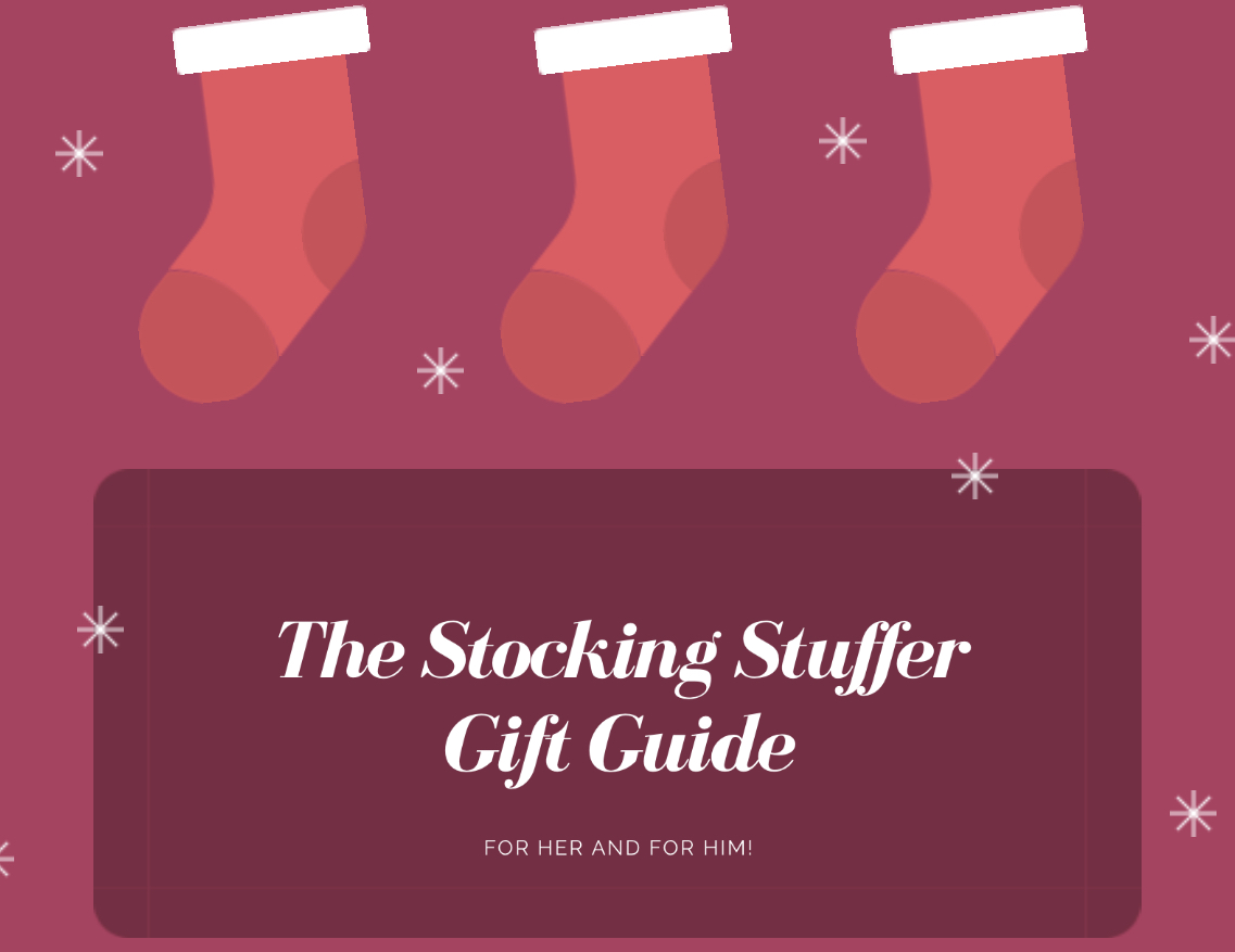 The Stocking Stuffer Gift Guide