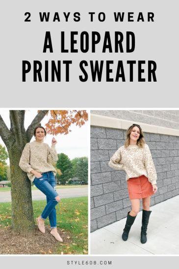 2 ways to wear a leopard print sweater.jpg